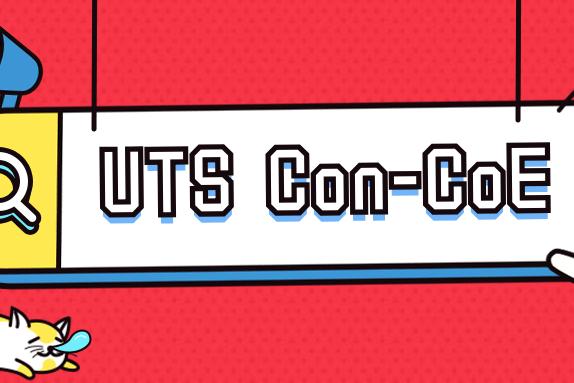 悉尼科技大学(UTS)关于2019 Con-CoE相关要求